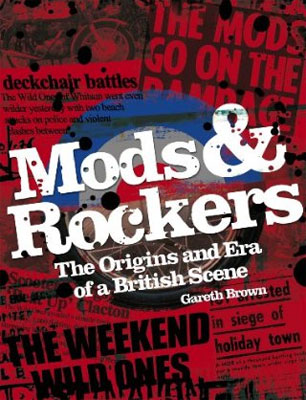 Mods & Rockers by Gareth Brown