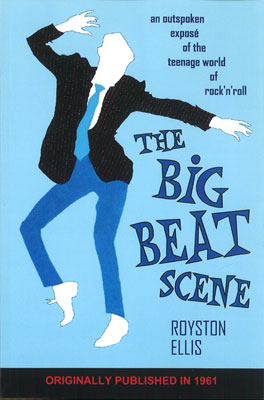 The Big Beat Scene by Royston Ellis