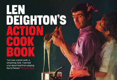 Len Deighton's Action Cook Book – 99p
