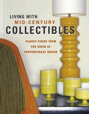 Living with mid century collectibles