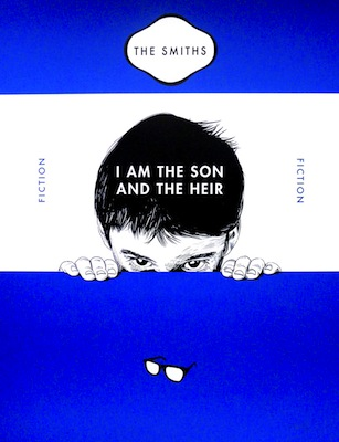 I am the son and the heir The Smiths print