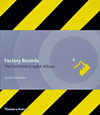 to overstate the importance of Factory Records to both Manchester ...